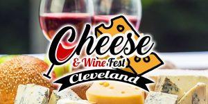 Cheese & Wine Fest Cleveland 2019 @ Lago Custom Events | Cleveland | Ohio | United States