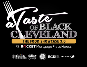 Taste of Black Cleveland @ Rocket Mortgage FieldHouse | Cleveland | Ohio | United States