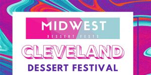 Dessert Festival @ The Madison | Cleveland | Ohio | United States